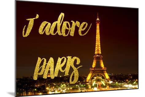 Paris Fashion Series - J'adore Paris - Eiffel Tower at Night X-Philippe Hugonnard-Mounted Photographic Print
