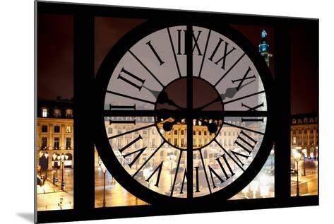 Giant Clock Window - View of the Place Vendome at Night - Paris III-Philippe Hugonnard-Mounted Photographic Print