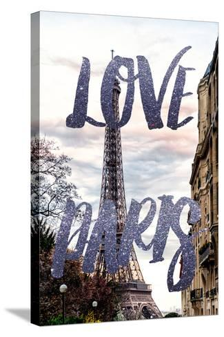 Paris Fashion Series - Love Paris - Eiffel Tower III-Philippe Hugonnard-Stretched Canvas Print