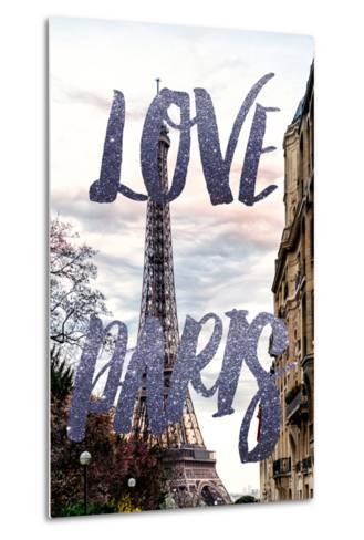 Paris Fashion Series - Love Paris - Eiffel Tower III-Philippe Hugonnard-Metal Print