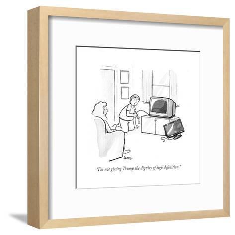"""I'm not giving Trump the dignity of high definition."" - Cartoon-Benjamin Schwartz-Framed Art Print"