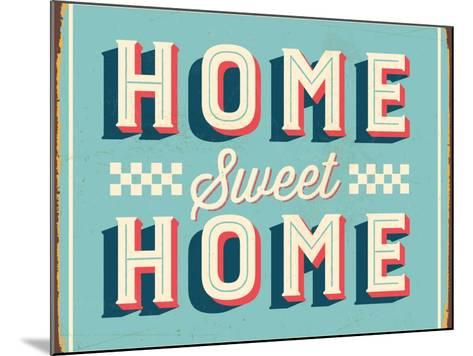 Vintage Design -  Home Sweet Home-Real Callahan-Mounted Art Print