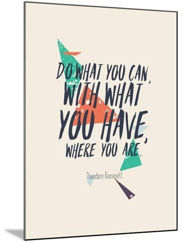 Creative Poster with Quote and Grunge Background-Vanzyst-Mounted Art Print