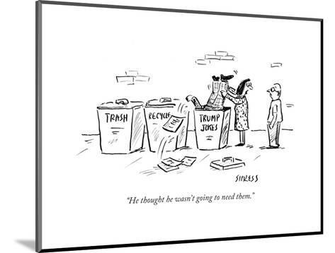 """""""He thought he wasn't going to need them."""" - Cartoon-David Sipress-Mounted Premium Giclee Print"""