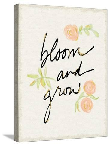 Bloom and Grow-Sue Schlabach-Stretched Canvas Print