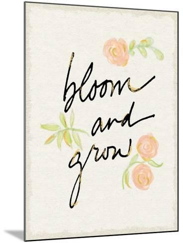 Bloom and Grow-Sue Schlabach-Mounted Art Print