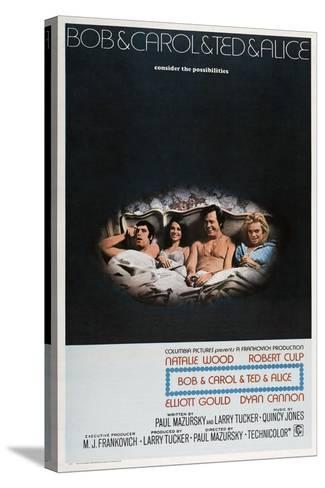 Bob and Carol and Ted and Alice, 1969--Stretched Canvas Print