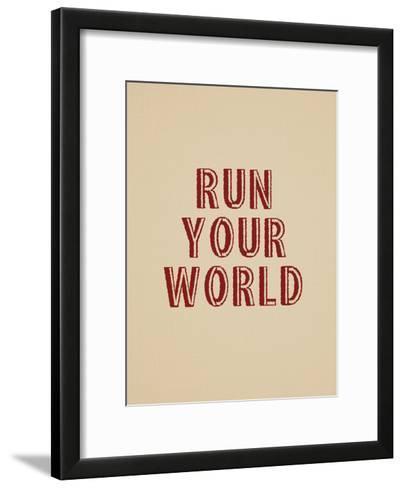 Run Your World--Framed Art Print