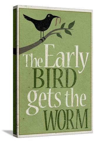 The Early Bird Gets the Worm--Stretched Canvas Print