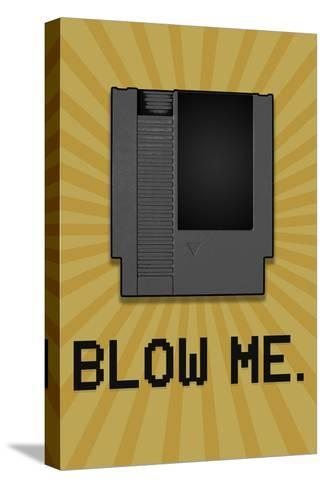 8-Bit Video Game Cartridge Blow Me--Stretched Canvas Print