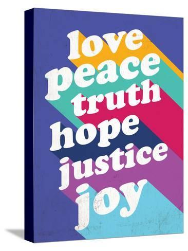 Love, Peace, Truth--Stretched Canvas Print