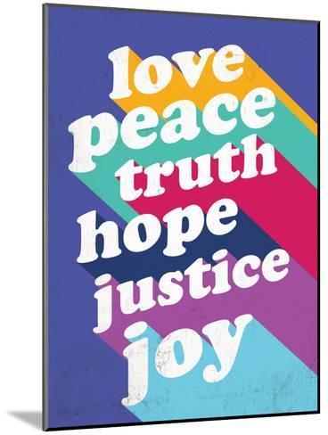 Love, Peace, Truth--Mounted Art Print