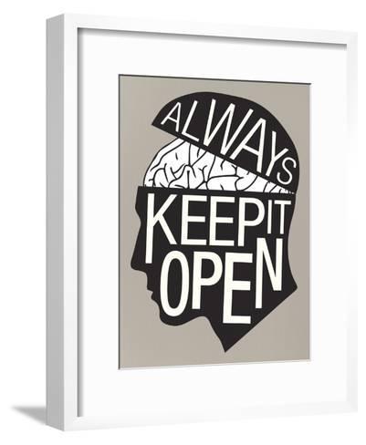 Always Keep It Open Poster--Framed Art Print