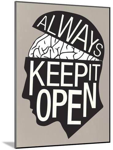 Always Keep It Open Poster--Mounted Art Print