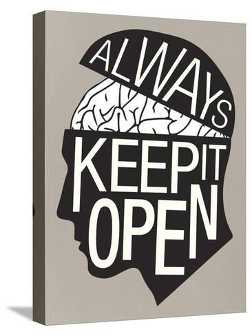 Always Keep It Open Poster--Stretched Canvas Print