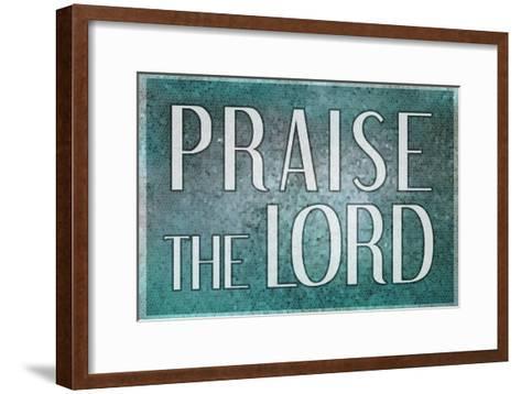 Praise the Lord--Framed Art Print