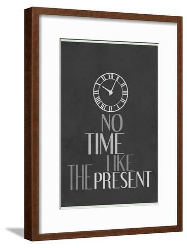No Time Like The Present--Framed Art Print