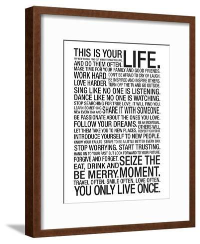 This Is Your Life Motivational Poster--Framed Art Print