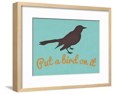 Put A Bird On It Blue--Framed Art Print