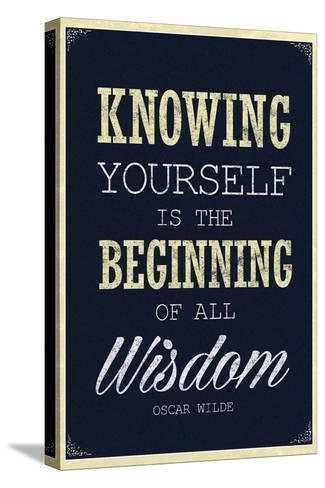Knowing Yourself is the Beginning of All Wisdom--Stretched Canvas Print