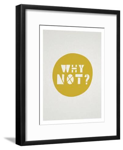 Why Not Affirmation Dot--Framed Art Print
