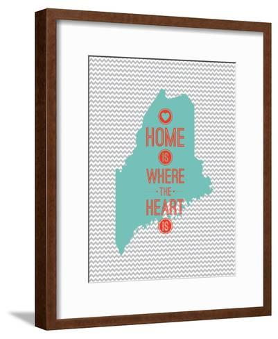 Home Is Where The Heart Is - Maine--Framed Art Print
