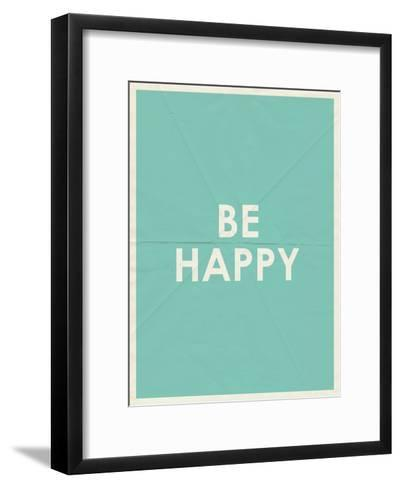 Be Happy Typography--Framed Art Print