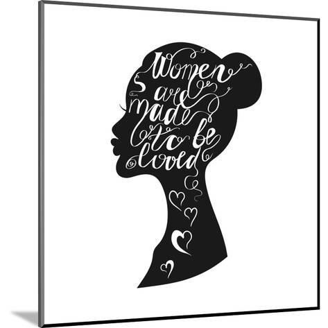 Hand Drawn Romantic Typography Poster. Lovely Quote Women are Ma-panki-Mounted Art Print