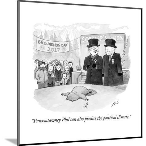 """Punxsutawney Phil can also predict the political climate."" - Cartoon-Tom Toro-Mounted Premium Giclee Print"