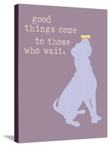 Good Things Come - Purple Version-Dog is Good-Stretched Canvas Print