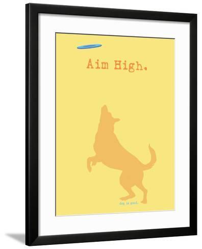 Aim High - Orange Version-Dog is Good-Framed Art Print