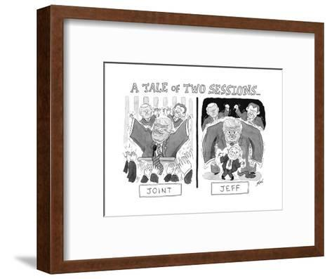 A Tale of Two Sessions... - Cartoon-Tom Toro-Framed Art Print