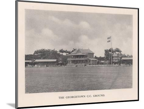 The Georgetown Cricket Club Ground, British Guiana, 1910 (1912)--Mounted Giclee Print