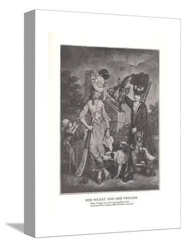 Miss Wicket and MissTrigger, c1778 (1912)--Stretched Canvas Print