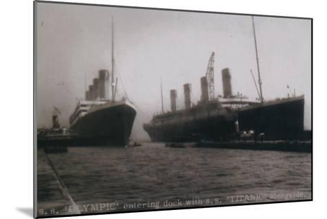 S.S. Olympic entering dock with S.S. Titanic alongside, 1912--Mounted Giclee Print