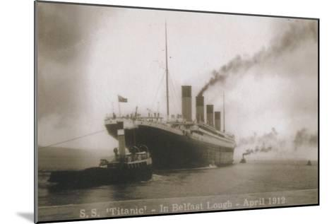S.S. Titanic - In Belfast Lough - April 1912, 1912--Mounted Giclee Print