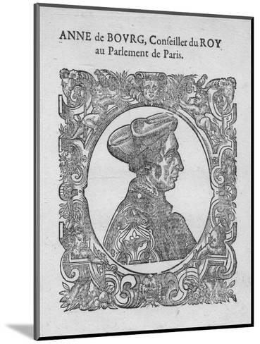 Anne de Bourg, Conseiller du Roy au Parlement de Paris, c18th century--Mounted Giclee Print