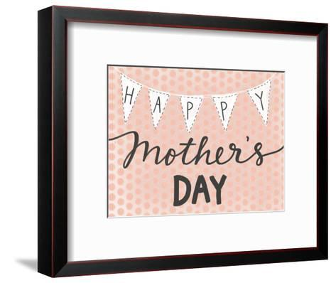 Happy Mother's Day-Katie Doucette-Framed Art Print