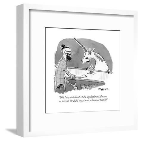 """Did I say sprinkles? Did I say foofaraw, flavors, or swirls? Or did I say?"" - Cartoon-Pat Byrnes-Framed Art Print"