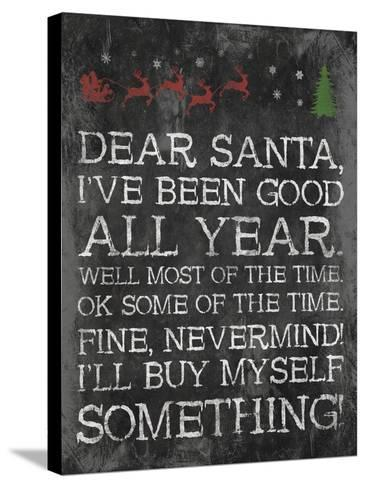 Dear Santa Nevermind-Jace Grey-Stretched Canvas Print