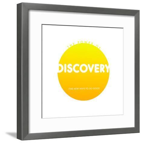 Discovery Do Good--Framed Art Print