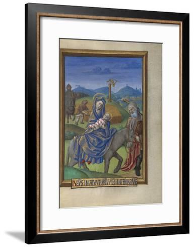 The Flight into Egypt from a Book of Hours Ms. 48 fol. 67, c.1480-90-Georges Trubert-Framed Art Print