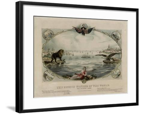 The Eighth Wonder of the World, Atlantic cable, 1866--Framed Art Print