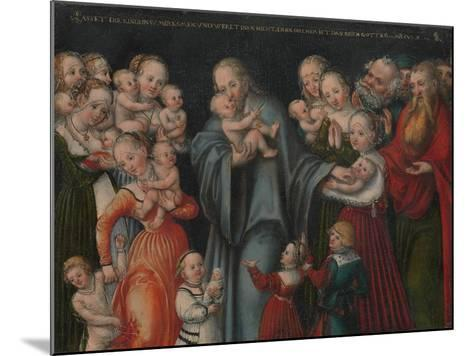 Christ Blessing the Children, c.1545-50-Lucas the Younger Cranach-Mounted Giclee Print