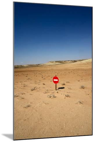 No-Entry Sign in the Desert-Johan Swanepoel-Mounted Photographic Print