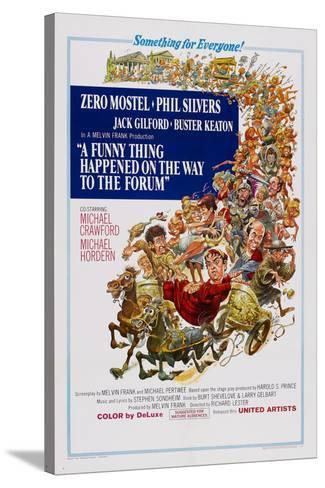 A Funny Thing Happened on the Way to the Forum--Stretched Canvas Print
