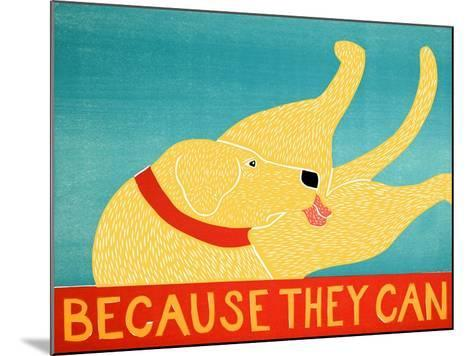Because They Can Yellow-Stephen Huneck-Mounted Giclee Print