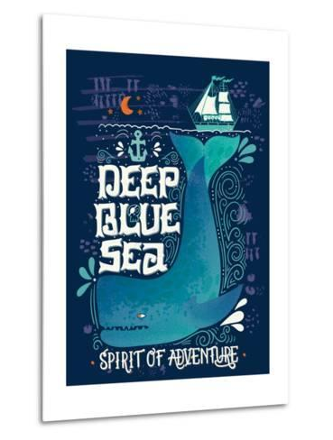 Deep Blue Sea. Hand Drawn Nautical Vintage Label with a Whale, Boat, Anchor, Lettering and Decorati-Julia Henze-Metal Print