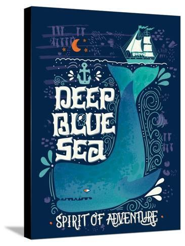 Deep Blue Sea. Hand Drawn Nautical Vintage Label with a Whale, Boat, Anchor, Lettering and Decorati-Julia Henze-Stretched Canvas Print