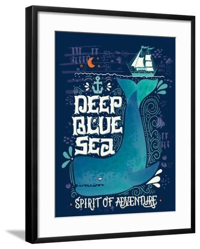 Deep Blue Sea. Hand Drawn Nautical Vintage Label with a Whale, Boat, Anchor, Lettering and Decorati-Julia Henze-Framed Art Print